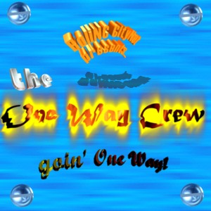 The One Way Crew Offical Website!